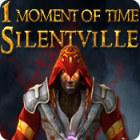 1 Moment of Time: Silentville igrica