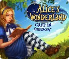 Alice's Wonderland: Cast In Shadow igrica