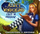 Alice's Wonderland: Cast In Shadow Collector's Edition igrica