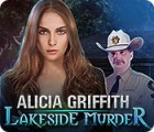 Alicia Griffith: Lakeside Murder igrica