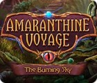 Amaranthine Voyage: The Burning Sky igrica