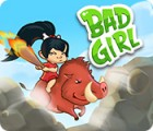 Bad Girl igrica