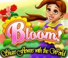 Bloom! Share flowers with the World igrica