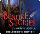 Bonfire Stories: Manifest Horror Collector's Edition igrica