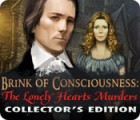 Brink of Consciousness: The Lonely Hearts Murders Collector's Edition igrica
