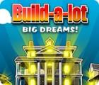 Build-a-Lot: Big Dreams igrica