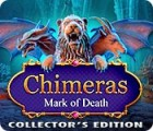 Chimeras: Mark of Death Collector's Edition igrica