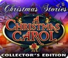 Christmas Stories: A Christmas Carol Collector's Edition igrica