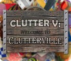 Clutter V: Welcome to Clutterville igrica