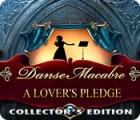 Danse Macabre: A Lover's Pledge Collector's Edition igrica