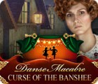 Danse Macabre: Curse of the Banshee igrica