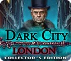 Dark City: London Collector's Edition igrica