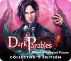 Dark Parables: Portrait of the Stained Princess Collector's Edition igrica