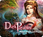 Dark Parables: Portrait of the Stained Princess igrica