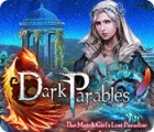 Dark Parables: The Match Girl's Lost Paradise igrica