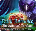 Dark Romance: The Ethereal Gardens Collector's Edition igrica