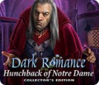 Dark Romance: Hunchback of Notre-Dame Collector's Edition igrica