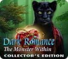Dark Romance: The Monster Within Collector's Edition igrica