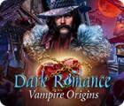 Dark Romance: Vampire Origins igrica