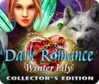 Dark Romance: Winter Lily Collector's Edition igrica