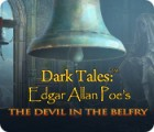 Dark Tales: Edgar Allan Poe's The Devil in the Belfry igrica