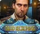 Dead Reckoning: Lethal Knowledge igrica