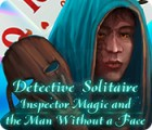 Detective Solitaire: Inspector Magic And The Man Without A Face igrica