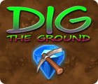 Dig The Ground igrica