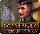 Donna Brave: And the Strangler of Paris igrica