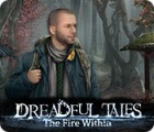 Dreadful Tales: The Fire Within igrica