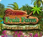 Dream Fruit Farm: Paradise Island igrica