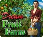Dream Fruit Farm igrica