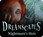 Dreamscapes: Nightmare's Heir igrica