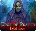 Edge of Reality: Fatal Luck igrica
