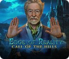 Edge of Reality: Call of the Hills igrica