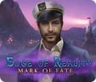 Edge of Reality: Mark of Fate igrica