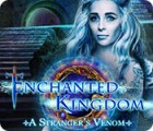 Enchanted Kingdom: A Stranger's Venom igrica