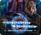 Enchanted Kingdom: Arcadian Backwoods igrica