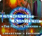 Enchanted Kingdom: Fiend of Darkness Collector's Edition igrica