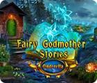 Fairy Godmother Stories: Cinderella igrica