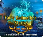 Fairy Godmother Stories: Dark Deal Collector's Edition igrica