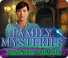 Family Mysteries: Poisonous Promises igrica