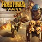 Fractured Lands igrica