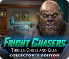 Fright Chasers: Thrills, Chills and Kills Collector's Edition igrica