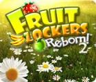 Fruit Lockers Reborn! 2 igrica