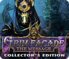 Grim Facade: The Message Collector's Edition igrica