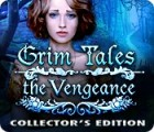 Grim Tales: The Vengeance Collector's Edition igrica
