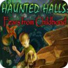 Haunted Halls: Fears from Childhood Collector's Edition igrica