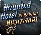 Haunted Hotel: Personal Nightmare igrica