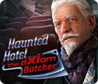 Haunted Hotel: The Axiom Butcher igrica